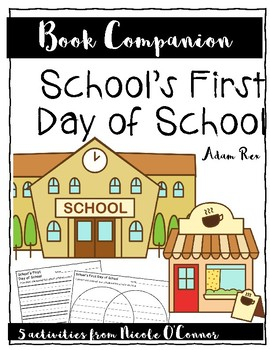 School's First Day of School Book Companion