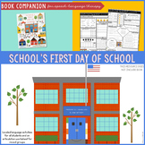 School's First Day of School Book Companion for Speech-Lan