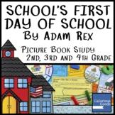 School's First Day of School by Adam Rex - Book Study 2nd,