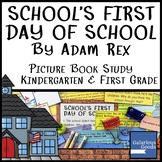 School's First Day of School by Adam Rex - Book Study for