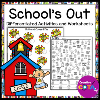 Schools Out End Of Year Differentiated Activities And Worksheets