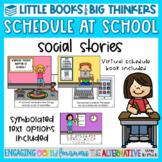 School and Virtual School Schedule Social Stories- Little