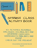 Spanish School Unit Activity  Book- 30+ act-reading, writi