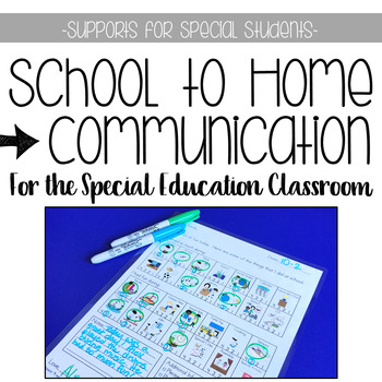 School to Home Communication for the Special Education Classroom