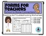 School to Home Forms-Hearing Aid Troubleshooting for Students