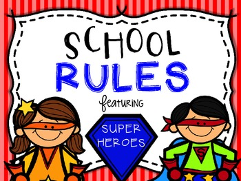School/Class Rules Featuring Super Heroes
