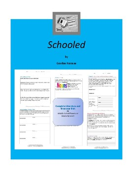 Schooled - Korman- Complete Literature and Grammar Unit