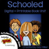 Schooled Novel Study: Printable + Digital Book Unit + Informational Text Tie-In