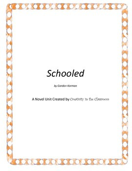 Schooled Novel Unit Plus Grammar