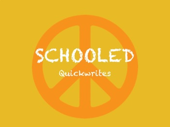 Schooled - Quickwrite Journal Prompts - PowerPoint