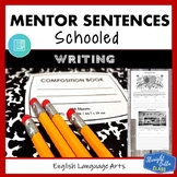 Schooled: Mentor Sentences Writing Style