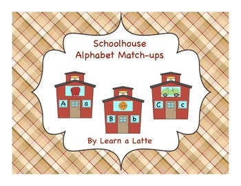 Schoolhouse Alphabet Match-ups (Capital, Lowercase Letters & Beginning Sounds)