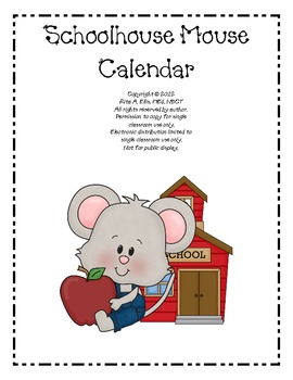 Schoolhouse Mouse Calendar Set