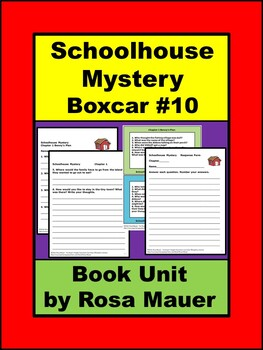 Schoolhouse Mystery The Boxcar Children #10