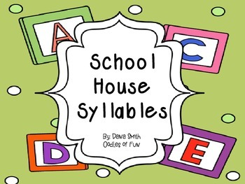 Schoolhouse Syllables