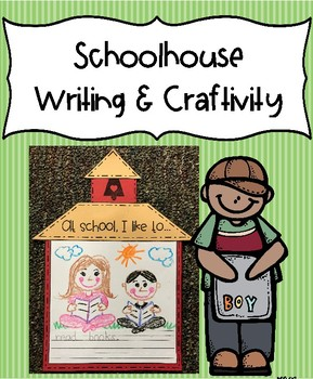 Schoolhouse Writing & Craftivity (September memory book) - 2 writing versions