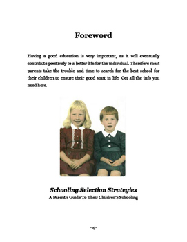 Schooling Selection Strategies
