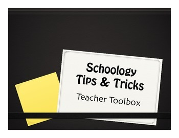Schoology Tips and Tricks
