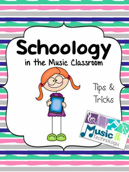 Schoology in the Music Classroom