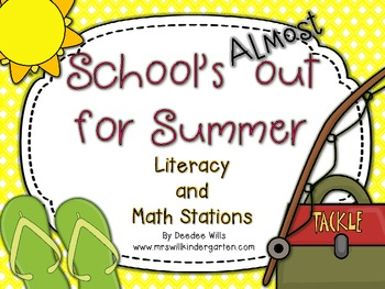 School's Almost Out for Summer! Literacy and Math Stations-CC