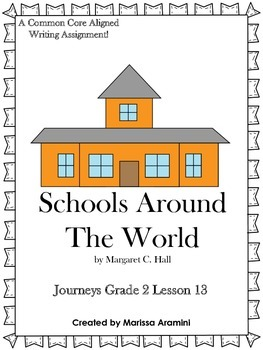 Schools Around The World-Journeys Grade 2-Lesson 13
