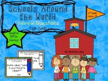 Schools Around The World Review Task Cards for Houghton Mifflin Journeys