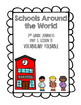 Schools Around the World 2nd Grade Journeys