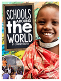 Schools Around the World {A Complete Nonfiction Resource}