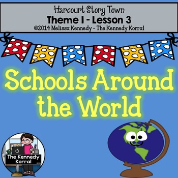 StoryTown Lesson 3 {Schools Around the World - 3rd Grade}