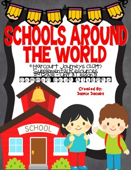 Schools Around the World (Journeys 2nd Grade - Supplementa
