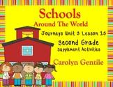 Schools Around the World Journeys Unit 3 Lesson 13 2nd  Gr