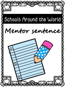 Schools Around the World Mentor Sentence