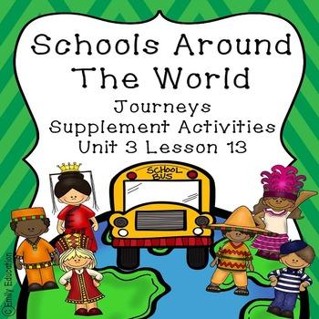 Schools Around the World Supplement Materials Journeys 2nd Grade