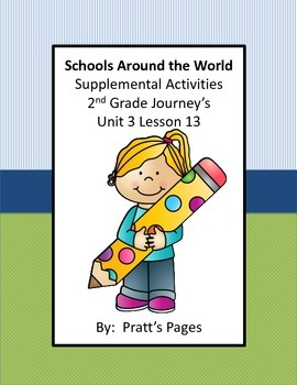 Schools Around the World Supplemental Activities for Journey's Unit 3 Lesson 13