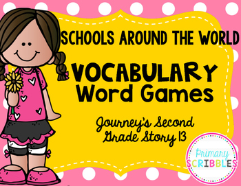 Schools Around the World Vocabulary Word Games~Journey's Second Grade Lesson 13