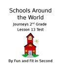 Journeys Lesson 13 Schools Around the World Test