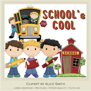 School's Cool Clip Art Graphics by Alice Smith