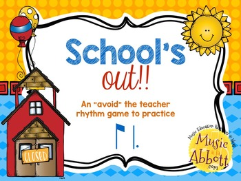 "School's Out! An ""Avoid The Teacher"" Rhythm Game {ti-tam/ti-tom)"