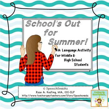 School's Out for Summer!{FREE} Language Activity for middle/high school