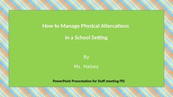 Schoolwide Plan for Physical Altercations - PPT for Staff PD (Editable)