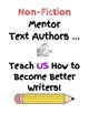Schoolwide Writing Fundamentals Nonfiction Unit- Mentor Text Author Posters