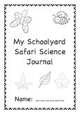 Schoolyard safari student science journal