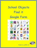 Schulsachen (School in German) Find it Google Form Distanc