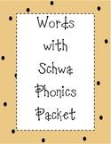 Schwa Phonics Packet