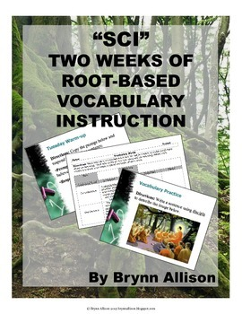 """Sci"" Root Based Vocabulary Instruction, Two Week Lesson"