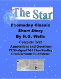 """SciFi Classic Short Story """"The Star"""" by H.G. Wells CCSS 7-10 Annotated Text"""