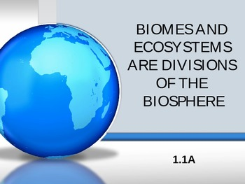 Science 10 Biomes and Ecosystems