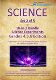 Science 10-IN-1 BUNDLE (Set 2 of 5) - Grades 4,5,6