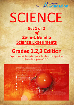 Science 25-IN-1 BUNDLE (Set 1 of 2) - Grades 1,2,3
