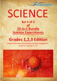 Science 25-IN-1 BUNDLE (Set 1 of 2) - Grades 1,2,3